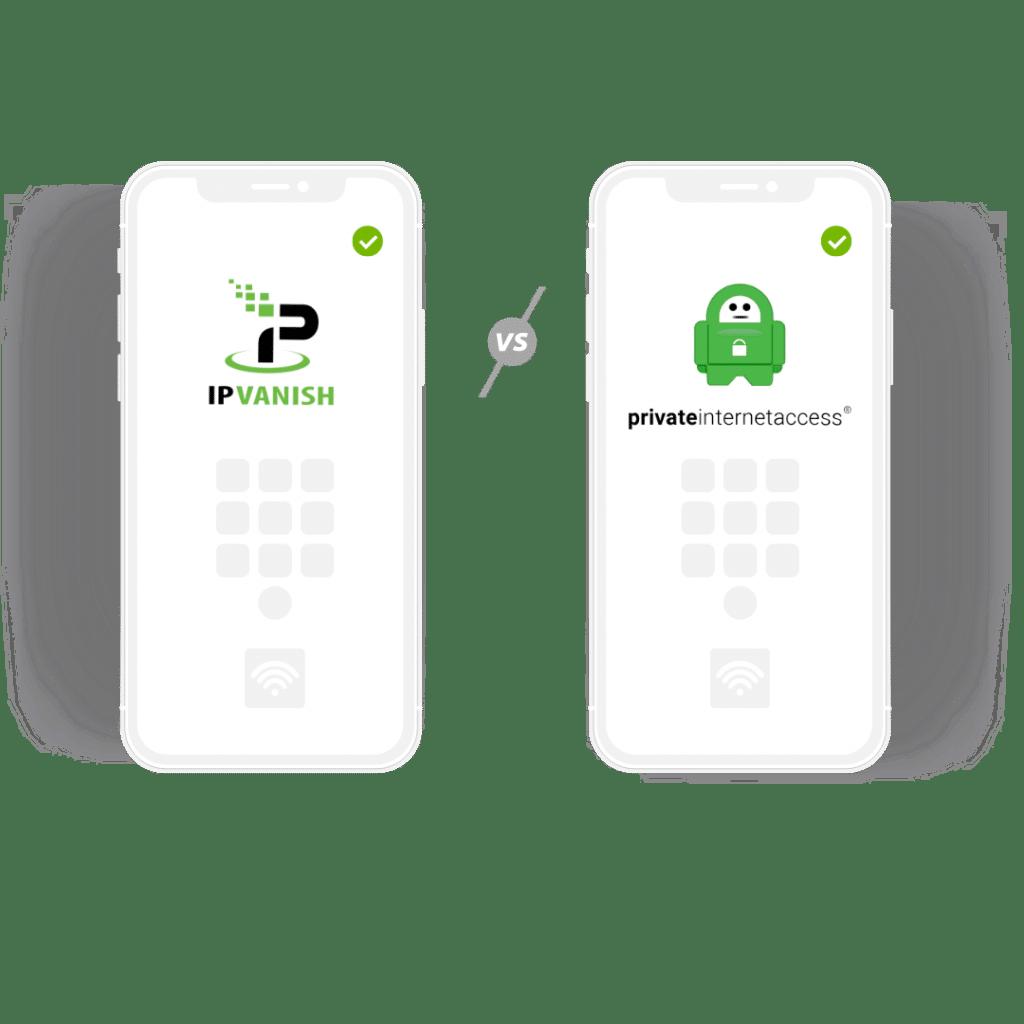 IPVanish vs PIA VPN