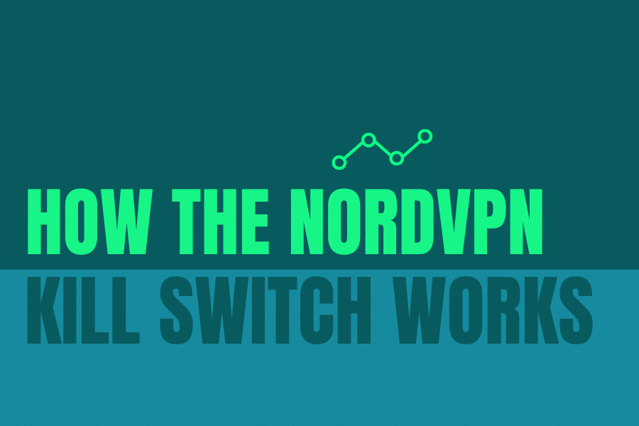 How the NordVPN kill switch works